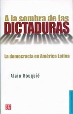 A LA SOMBRA DE LAS DICTADURAS