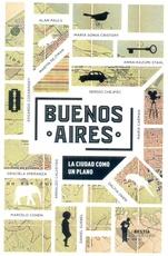 Buenos Aires. La ciudad como plano.