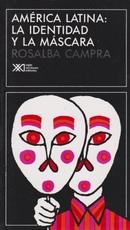 America Latina: la identidad y la mascara