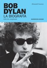 Bob Dylan la biografía