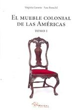 El mueble colonial de las Américas y su circunstancia histórica