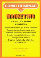 Cómo dominar el marketing. Introducción general al marketing (Usado)