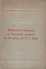 Mechanical elements as dramatic symbols in the plays of T. S. Eliot (Usado)