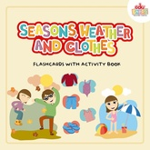 SEASONS, WEATHER AND CLOTHES - FLASHCARDS WITH ACTIVITY BOOK