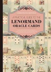 A PRACTICAL GUIDE TO THE LENORMAND ORACLE CARDS.libro solo