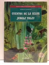 CUENTOS DE LA SELVA / JUNGLE TALES