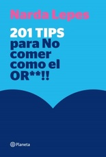 201 TIPS PARA NO COMER COMO EL OR**