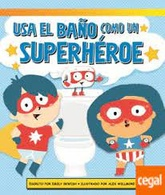 POTTY USA EL BAÑO COMO UN SUPERHEROE