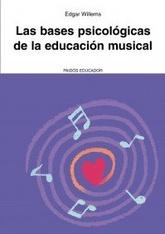 Bases psicológicas de la educación musical, Las