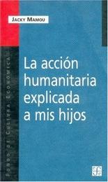 Accion humanitaria explicada a mis hijos, La  (f.1721)