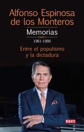 Memorias I. Entre el populismo y la dictadura (1961-1978)