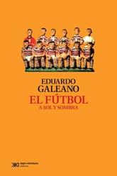 Fútbol a sol y sombra, El