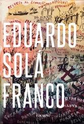 Diarios ilustrados. 4 Tomos - Eduardo Solá Franco