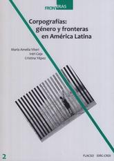 Corpografías: género y fronteras en América Latina