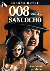 008 Contra Sancocho. Con licencia para beber