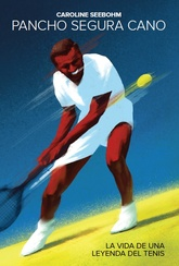 Pancho Segura Cano: la vida de una leyenda del tenis
