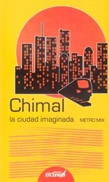 La ciudad imaginada [Metro Mix]
