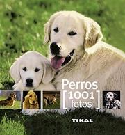 Tapa del libro Perros - 1001 Fotos