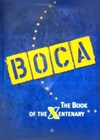 BOCA. THE BOOK OF THE XENTENARY