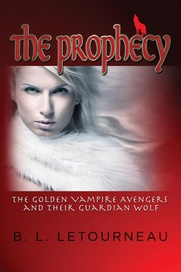 Tapa del libro The Prophecy: The Golden Vampire Avengers And Their Guardian Wolf