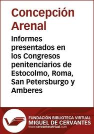 Tapa del libro Informes Presentados en los Congresos Penitenciarios de Estocolmo, Roma, San Petersburgo y Amberes