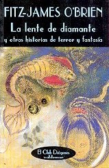 Tapa del libro LA LENTE DE DIAMANTE OTRAS HISTORIAS TERROR FANTASIA