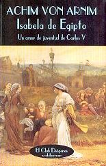 Tapa del libro ISABELA DE EGIPTO UN AMOR DE JUVENTUD DE CARLOS V