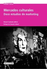 Tapa del libro Mercados Culturales. Doce Estudios de Marketing
