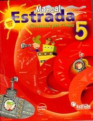 Tapa del libro 5º MANUAL ESTRADA 2ºCICLO EL MANUAL PARA TODOS