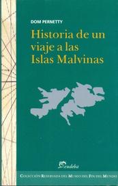 Tapa del libro HISTORIA DE UN VIAJE A LAS ISLAS MALVINAS