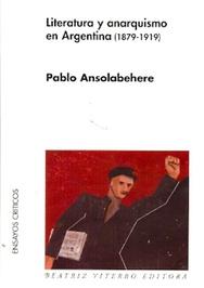 Tapa del libro LITERATURA Y ANARQUISMO EN ARGENTINA (1879 - 1919)