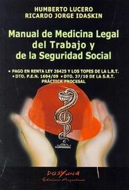 Tapa del libro MANUAL DE MEDICINA LEGAL DEL TRABAJO Y DE LA SEGURIDAD SOCIAL