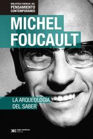 Tapa del libro ARQUEOLOGIA DEL SABER, LA , EDICION ESPECIAL