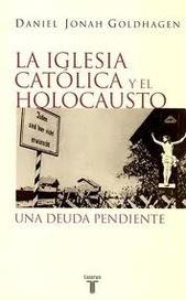 Tapa del libro LA IGLESIA CATOLICA Y EL HOLOCAUSTO