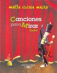 Tapa del libro CANCIONES PARA MIRAR TEATRO