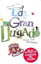 Tapa del libro LA GRAN JUGADA