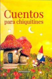 Tapa del libro CUENTOS PARA CHIQUITINES