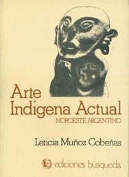 Tapa del libro ARTE INDIGENA ACTUAL