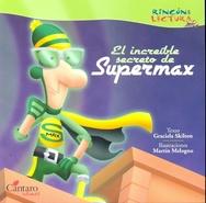 Tapa del libro EL INCREIBLE SECRETO DE SUPERMAX