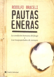 Tapa del libro PAUTAS ENERAS  - LA CONDICION HUMANA DEL FUEGO   - LOS TRASPAPELADOS DE SIEMPRE -
