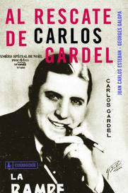 Tapa del libro AL RESCATE DE CARLOS GARDEL