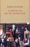 Tapa del libro CUENTOS DE UN TAL FRANCISCO