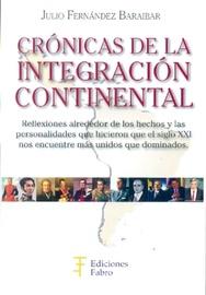 Tapa del libro CRÓNICAS DE LA INTEGRACION CONTINENTAL