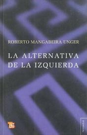 Tapa del libro LA ALTERNATIVA DE LA IZQUIERDA