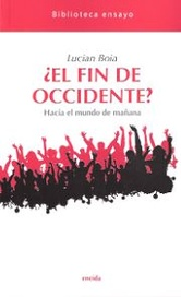 Tapa del libro ¿ EL FIN DE OCCIDENTE ?