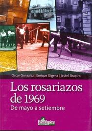 Tapa del libro LOS ROSARIAZOS DE 1969