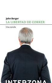 Tapa del libro LA LIBERTAD DE CORKER