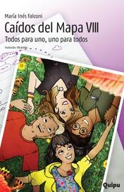 Tapa del libro CAIDOS DEL MAPA VIII -TODOS PARA UNO, UNO PARA TODOS-