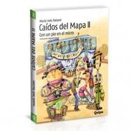 Tapa del libro CAÍDOS DEL MAPA II -CON UN PIE EN EL MICRO-