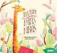 Tapa del libro ALTA, MUDA Y CON LAS PATAS LARGAS